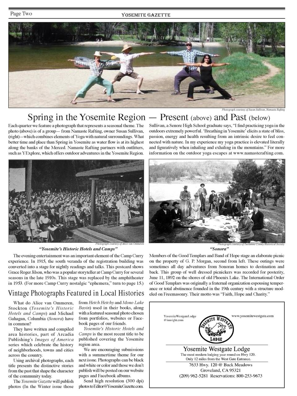 Page Two  YOSEMITE GAZETTE  Photograph courtesy of Susan Sullivan, Namasta Rafting  Spring in the Yosemite Region     Pres...