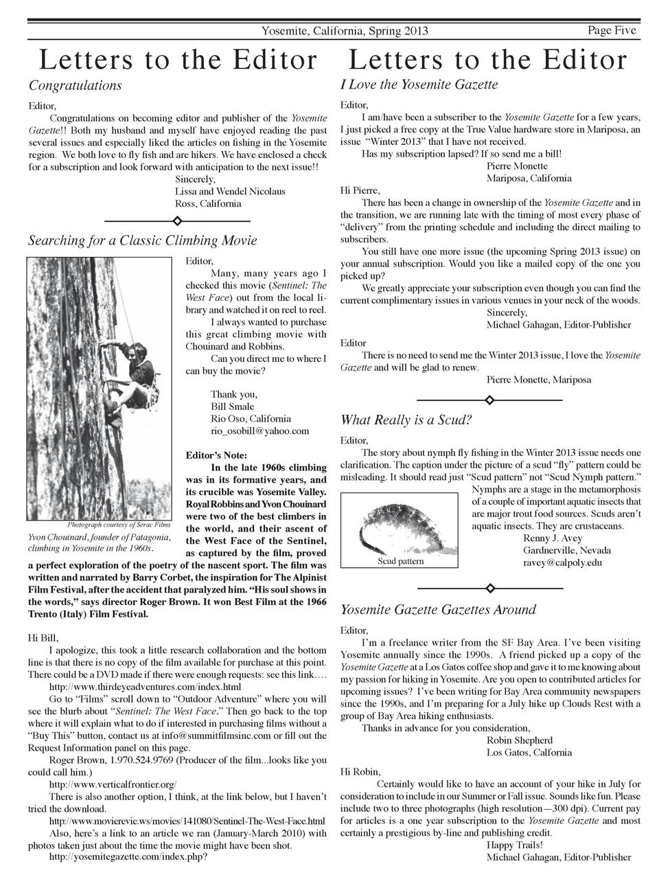 Yosemite, California, Spring 2013  Letters to the Editor  Congratulations  Editor,   Congratulations on becoming editor an...
