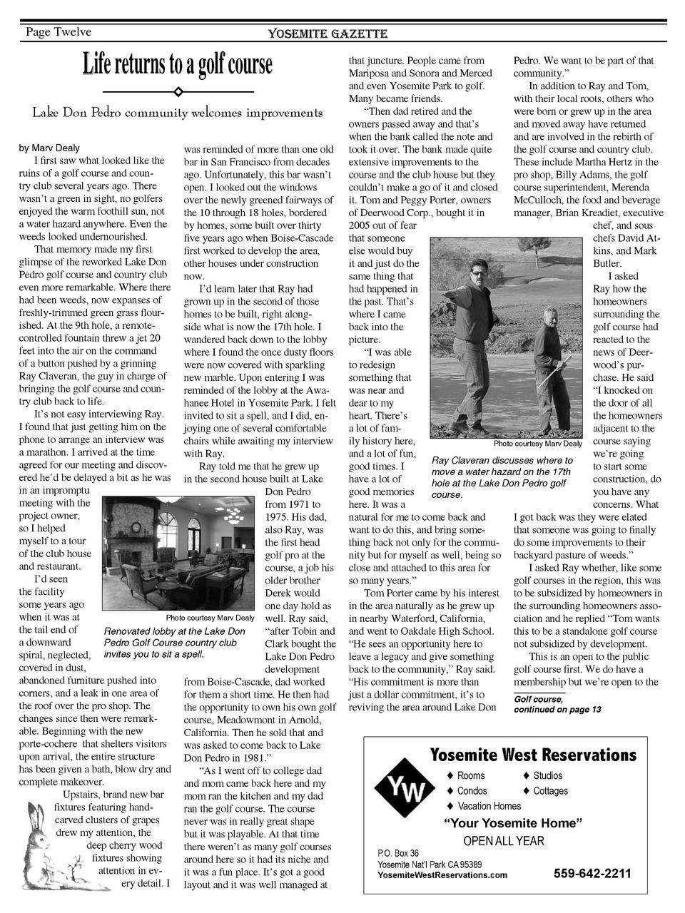 Page Twelve  Yosemite Gazette  Life returns to a golf course Lake Don Pedro community welcomes improvements by Marv Dealy ...