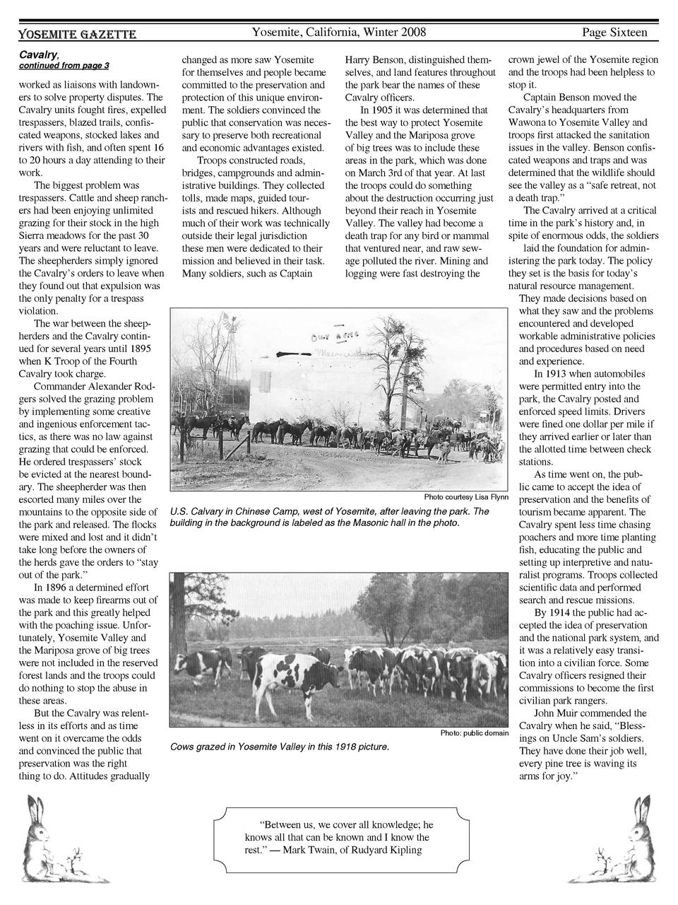 Yosemite Gazette Cavalry,  Yosemite, California, Winter 2008  Page Sixteen  crown jewel of the Yosemite region and the tro...