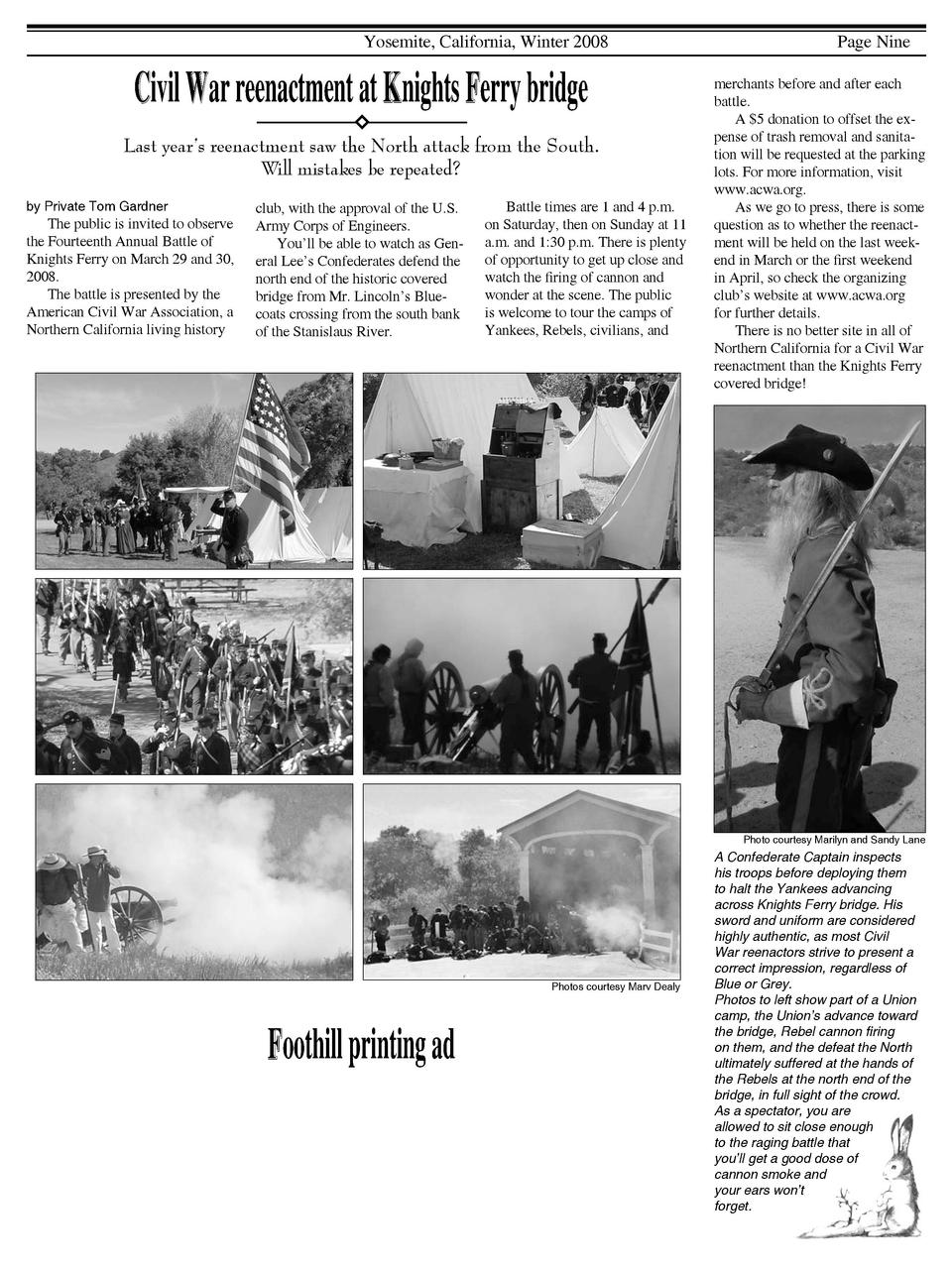 Yosemite, California, Winter 2008  Civil War reenactment at Knights Ferry bridge Last year   s reenactment saw the North a...