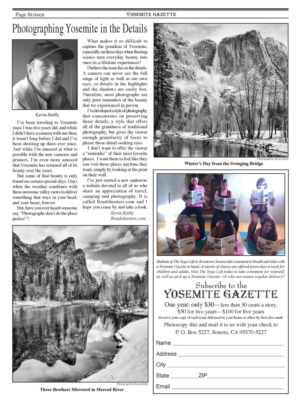 Page Sixteen  YOSEMITE GAZETTE  Photographing Yosemite in the Details  Kevin Reilly  I   ve been traveling to Yosemite sin...