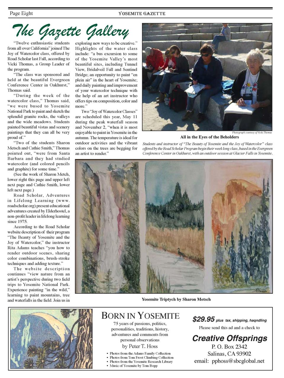Page Eight  YOSEMITE GAZETTE  The Gazette Gallery     Twelve enthusiastic students from all over California    joined The ...