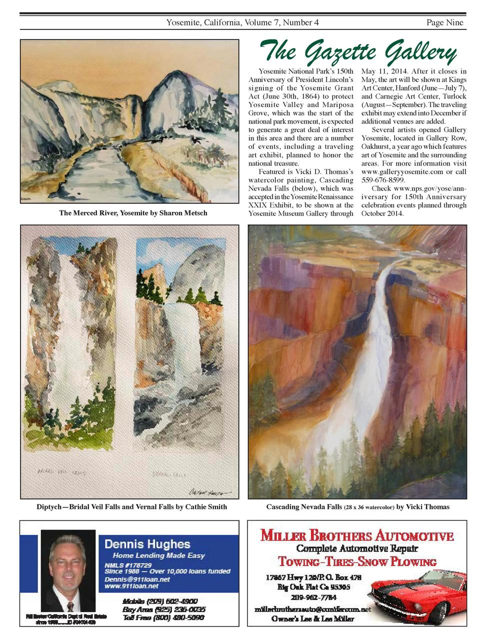 Yosemite, California, Volume 7, Number 4  Page Nine  The Gazette Gallery  The Merced River, Yosemite by Sharon Metsch  Dip...
