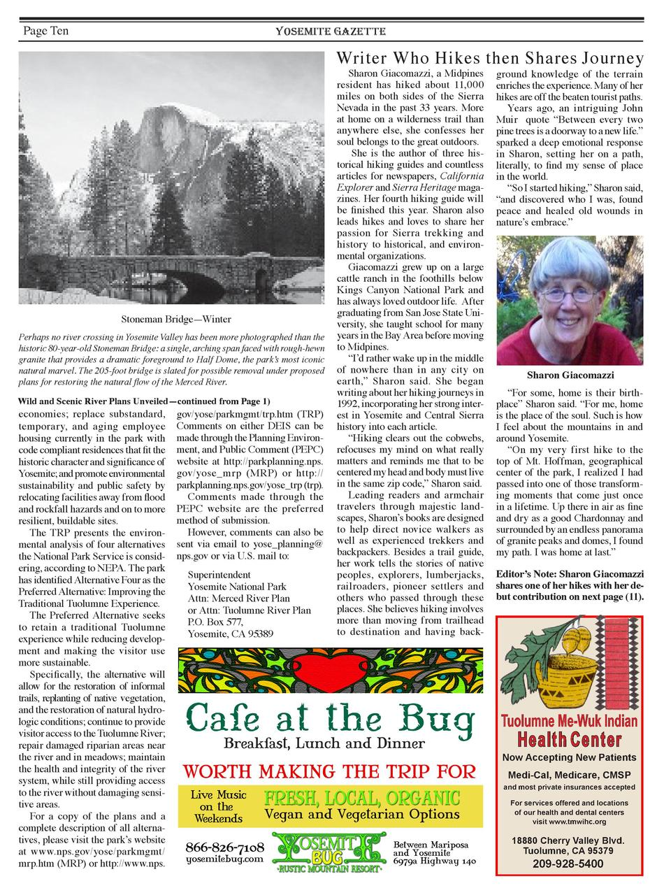Page Ten  YOSEMITE GAZETTE  Writer Who Hikes then Shares Journey  Stoneman Bridge     Winter Perhaps no river crossing in ...