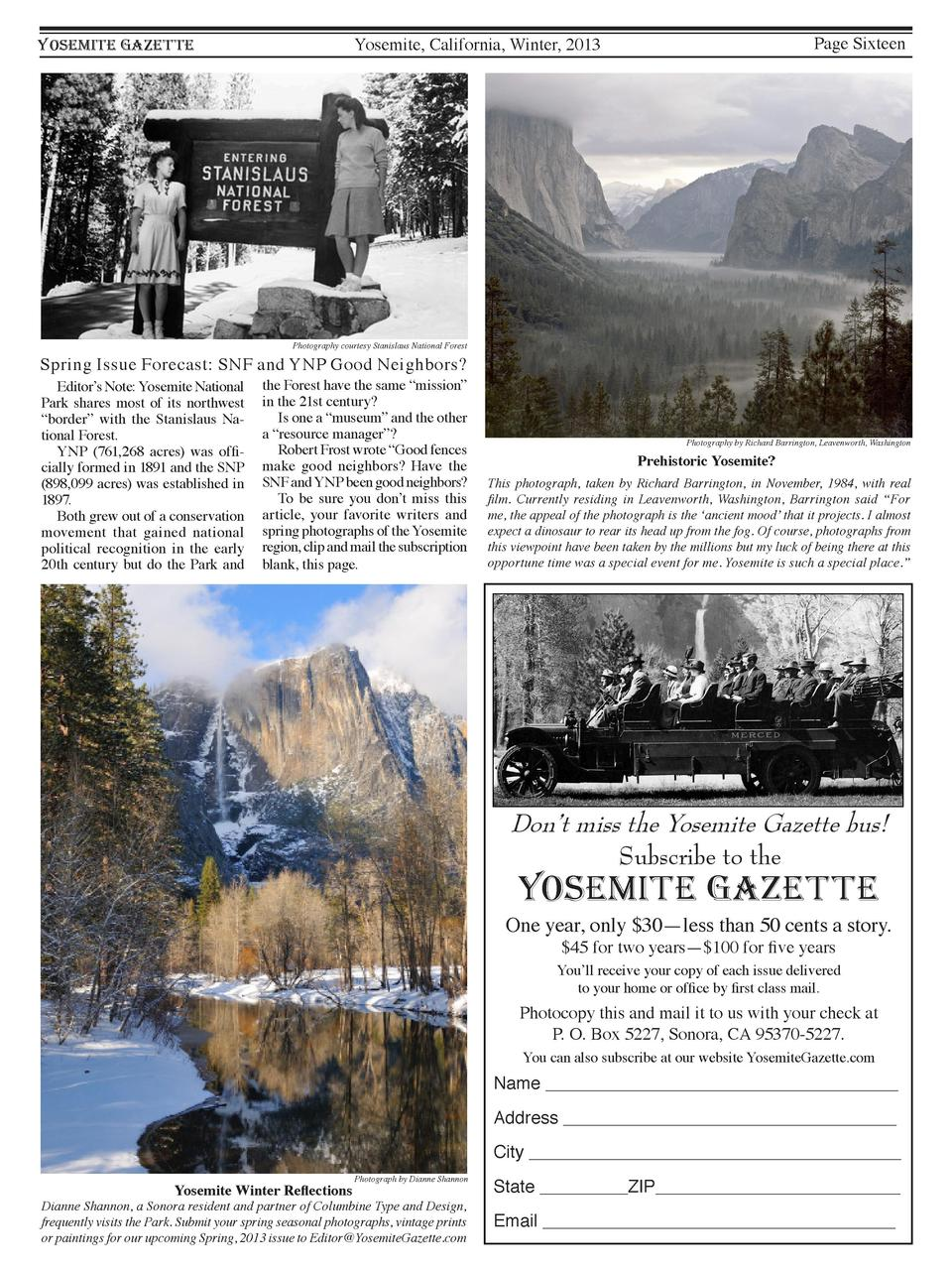 Page Sixteen  Yosemite, California, Winter, 2013  YOSEMITE GAZETTE  Photography courtesy Stanislaus National Forest  Sprin...