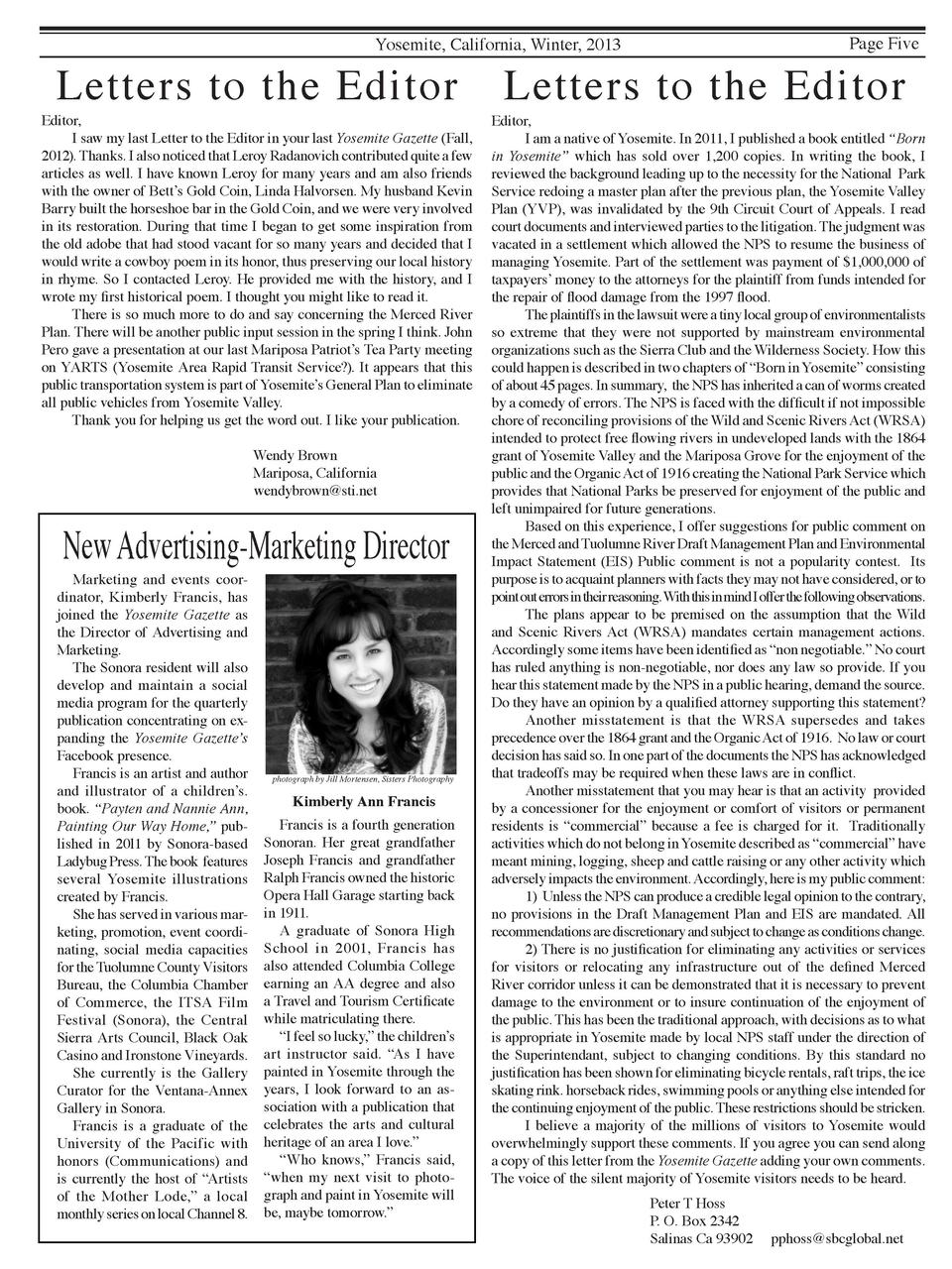 Page Five  Yosemite, California, Winter, 2013  Letters to the Editor  Editor,   I saw my last Letter to the Editor in your...