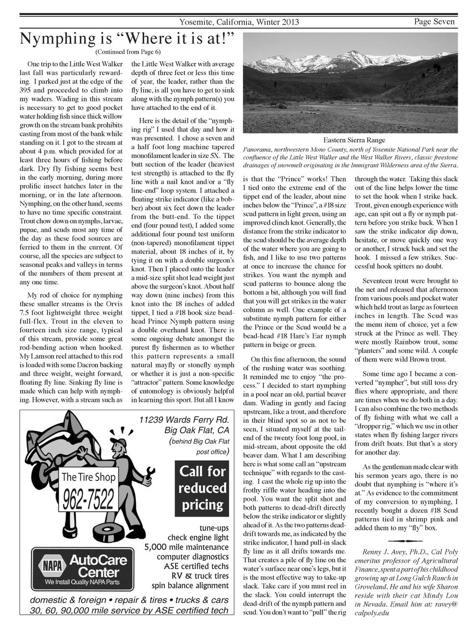 Page Seven  Yosemite, California, Winter 2013  Nymphing is    Where it is at      Continued from Page 6   One trip to the ...