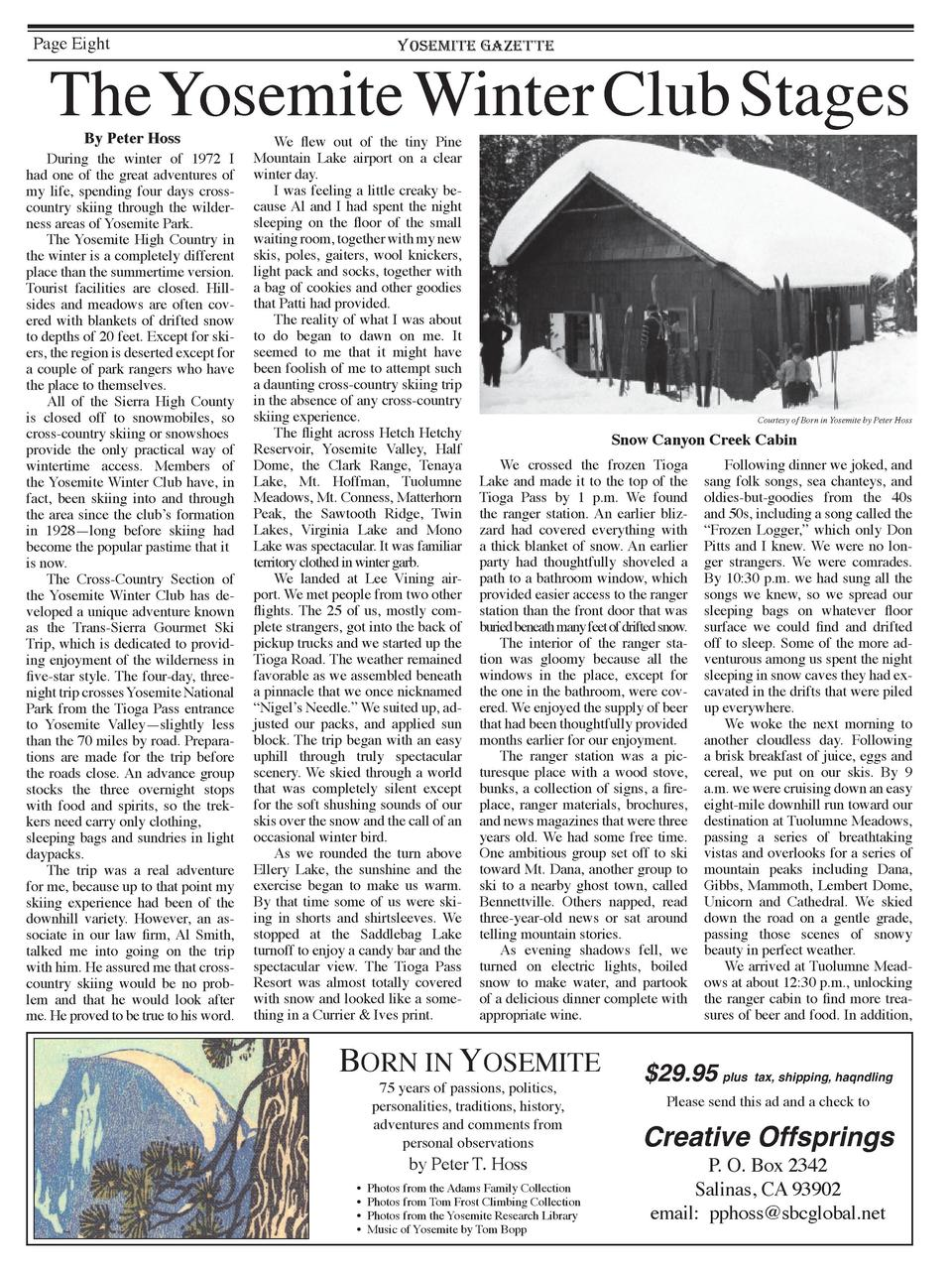 Page Eight  The Yosemite Winter Club Stages By Peter Hoss    During the winter of 1972 I had one of the great adventures o...