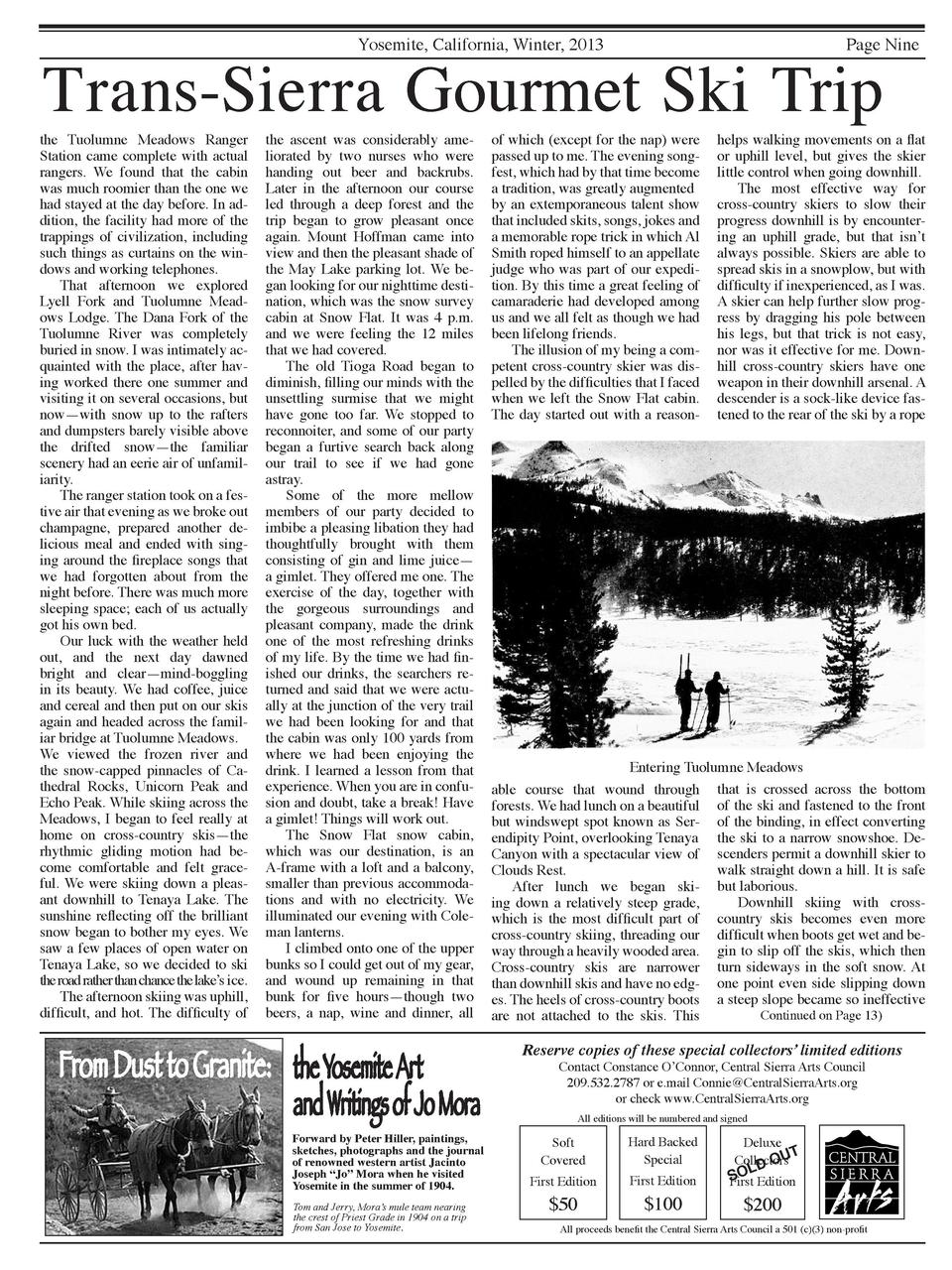 Trans-Sierra Gourmet Ski Trip Yosemite, California, Winter, 2013  the Tuolumne Meadows Ranger Station came complete with a...