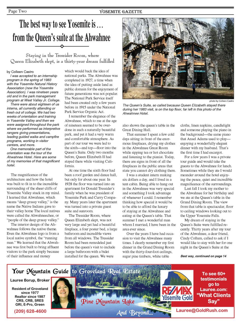 Page Two  Yosemite Gazette  The best way to see Yosemite is     from the Queen   s suite at the Ahwahnee Staying in the Tr...