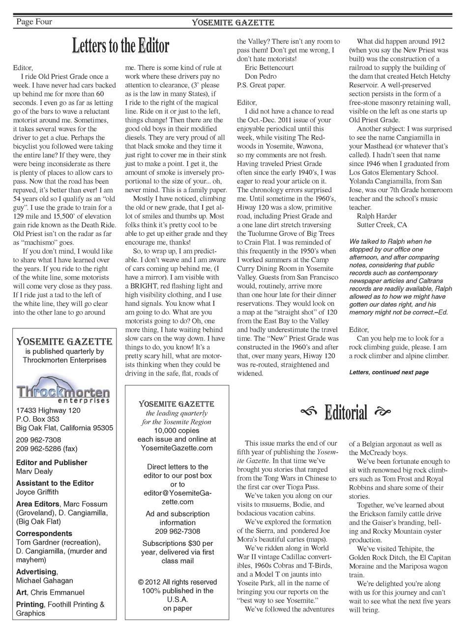 Page Four  Yosemite Gazette  Letters to the Editor Editor, I ride Old Priest Grade once a week. I have never had cars back...