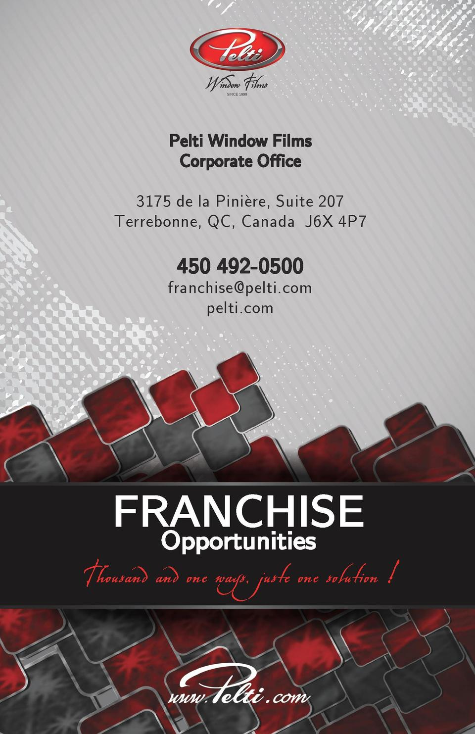 Pelti Franchise_mode Cahier_V3.pdf  2  15-09-16  14 56  SINCE 1989  SINCE 1989  Pelti Window Films Corporate Office 3175 d...