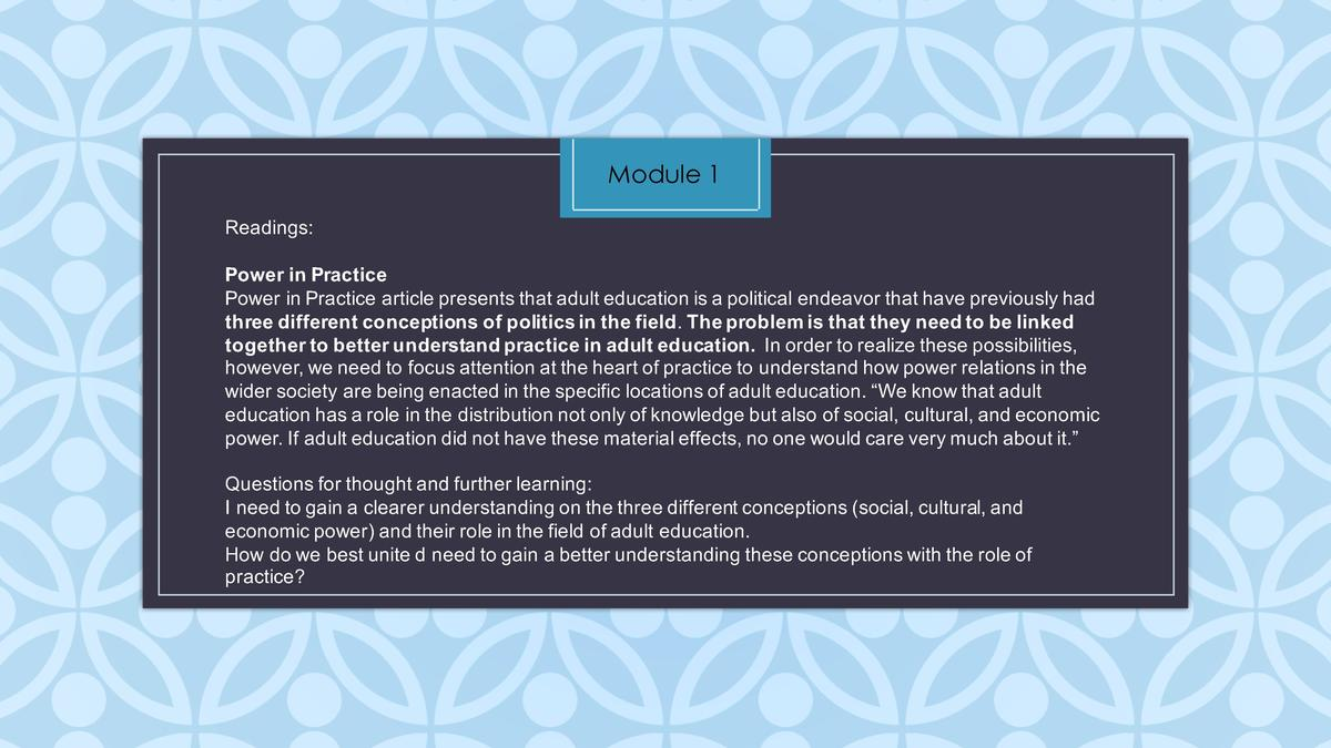 Module 1 Readings  Power   in   Practice    Power   in   Practice   article   presents   that   adult   education   is   a...