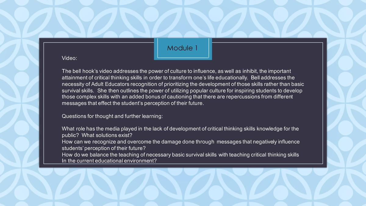 Module 1 Video  The   bell   hook   s   video   addresses   the   power   of   culture   to   influence,   as   well   as ...