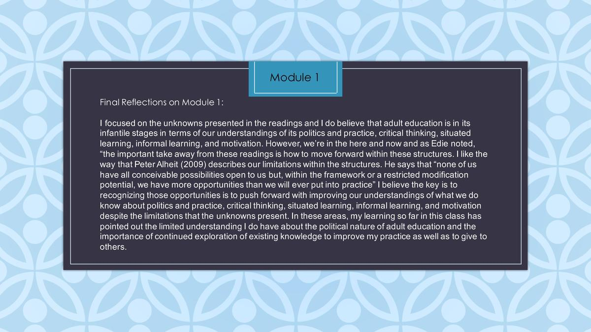 Module 1 Final Reflections on Module 1  I   focused   on   the   unknowns   presented   in   the   readings   and   I   do...