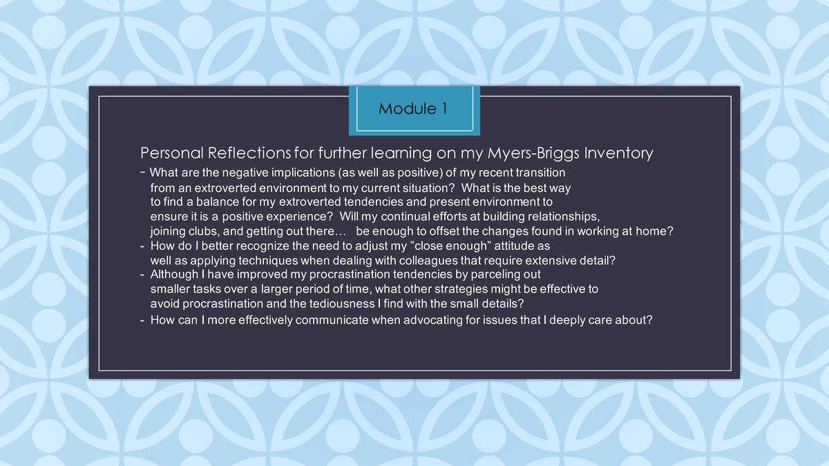 Module 1 Personal Reflections for further learning on my Myers-Briggs Inventory - What   are   the   negative   implicatio...