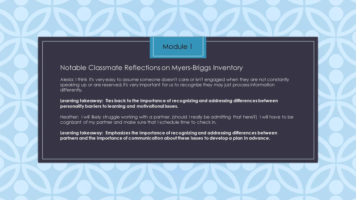 Module 1 Notable Classmate Reflections on Myers-Briggs Inventory Alesia  I think it s very easy to assume someone doesn t ...