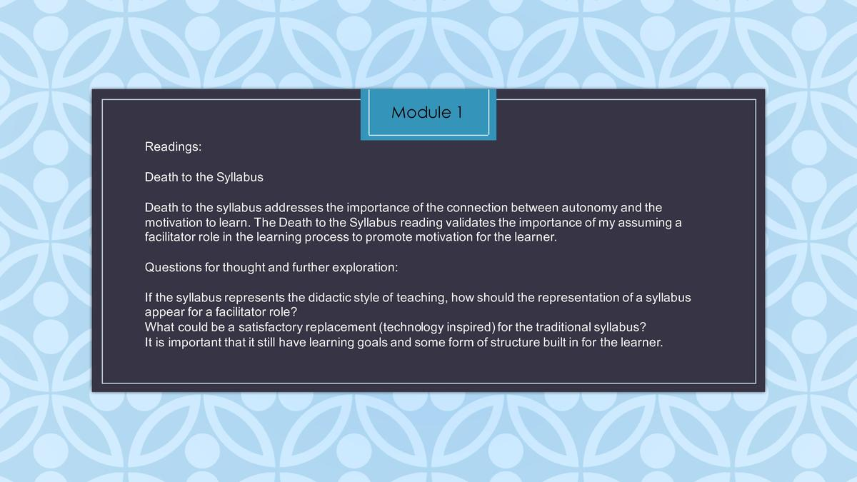 Module 1 Readings  Death   to   the   Syllabus Death   to   the   syllabus   addresses   the   importance   of   the   con...