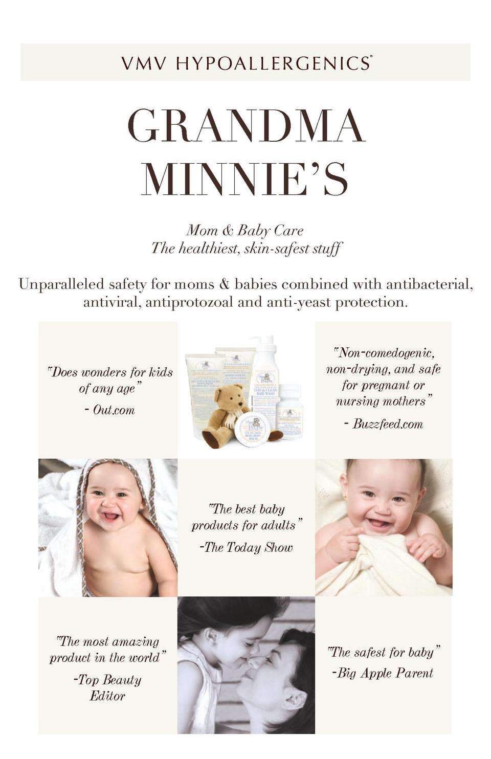 V M V H Y P OA L L E R G E N I C S      GRANDMA MINNIE   S Mom   Baby Care The healthiest, skin-safest stuff  T B  Unparal...