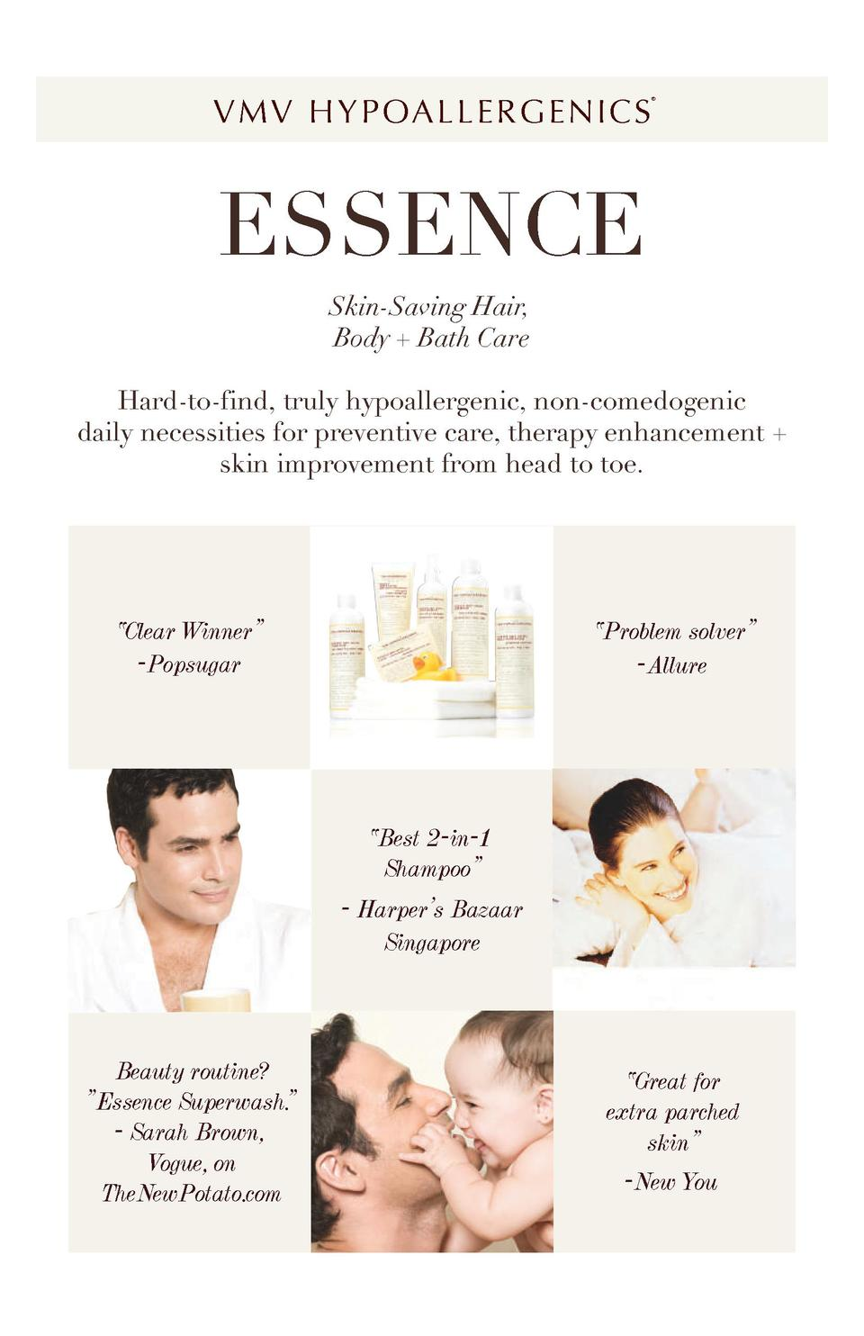 V M V H Y P OA L L E R G E N I C S      ESSENCE Skin-Saving Hair, Body   Bath Care Hard-to-find, truly hypoallergenic, non...