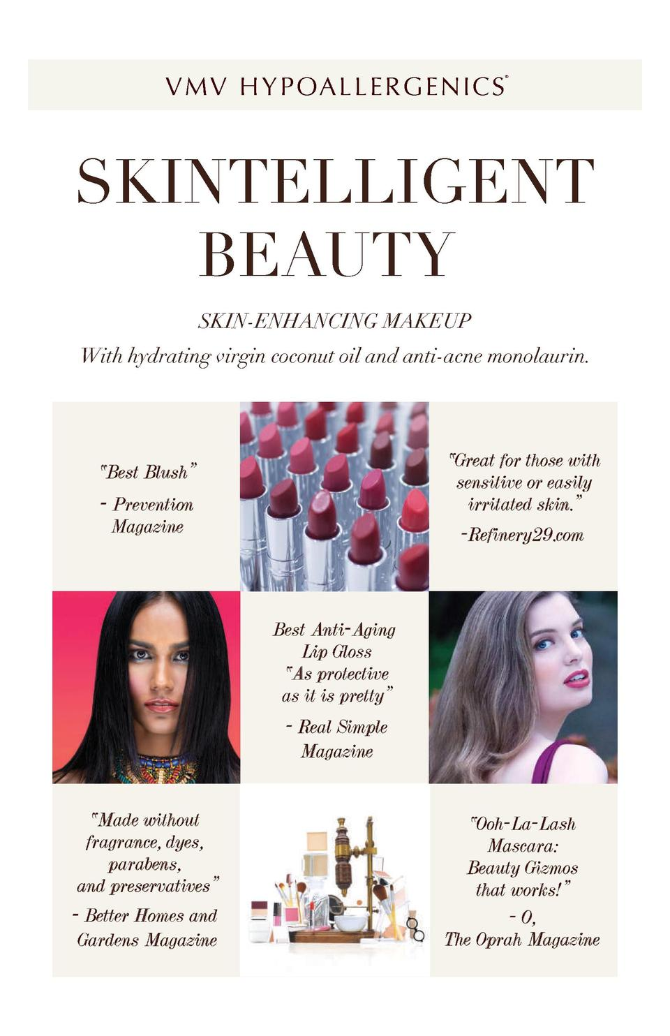 V M V H Y P OA L L E R G E N I C S      SKINTELLIGENT BEAUTY SKIN-ENHANCING MAKEUP With hydrating virgin coconut oil and a...