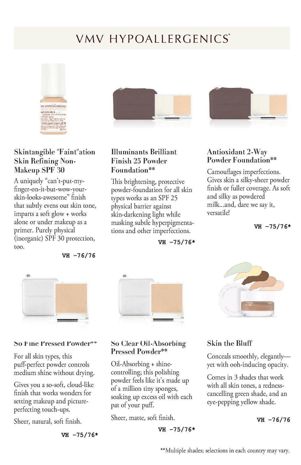 V M V H Y P OA L L E R G E N I C S         Skintangible  Faint ation Skin Refining NonMakeup SPF 30 A uniquely    can   t-...