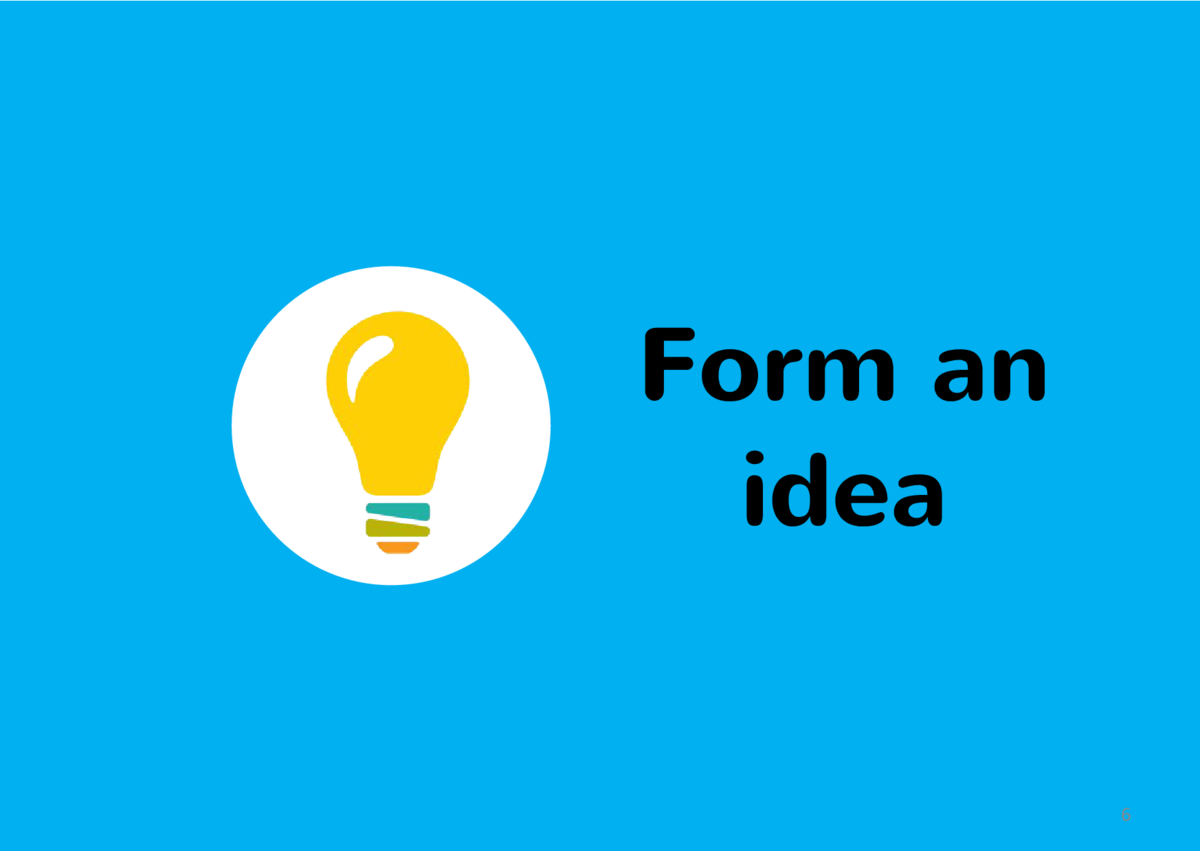 Form an idea 6