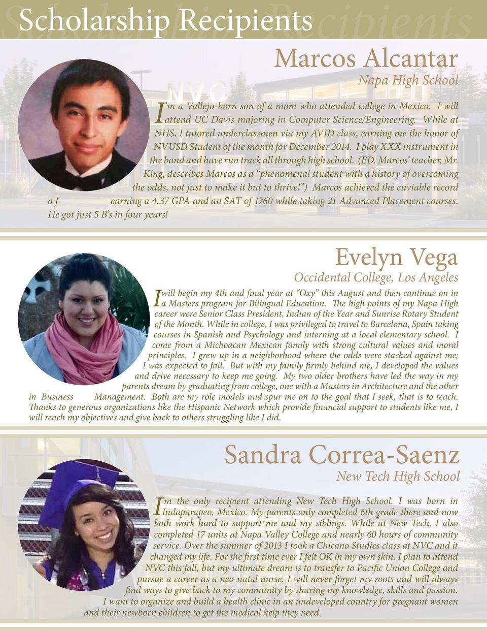 Scholarship Recipients Scholarship Recipients Marcos Alcantar  Napa High School  I     m a Vallejo-born son of a mom who a...
