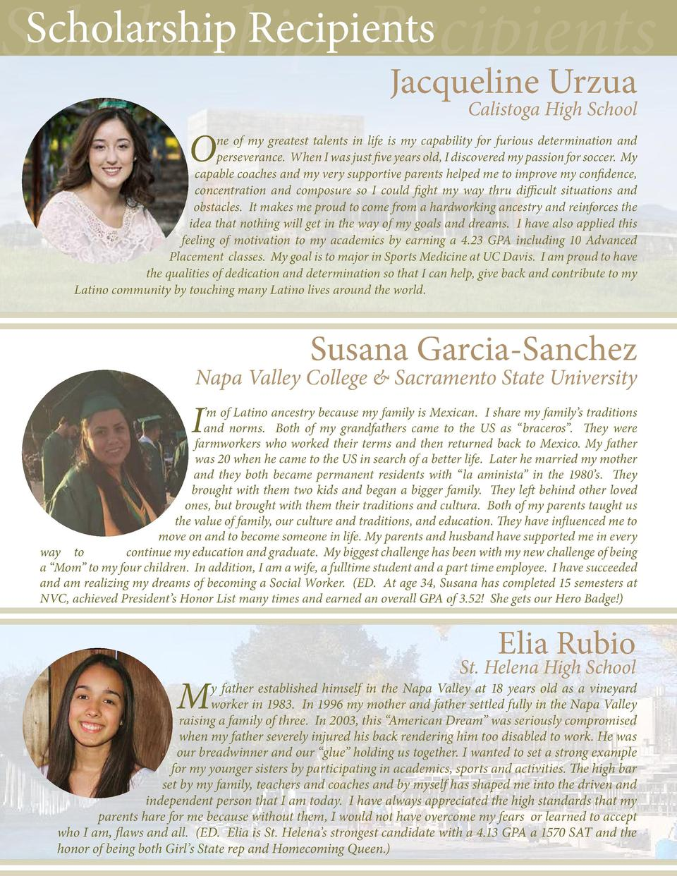 Scholarship Recipients Scholarship Recipients Jacqueline Urzua Calistoga High School  O  ne of my greatest talents in life...