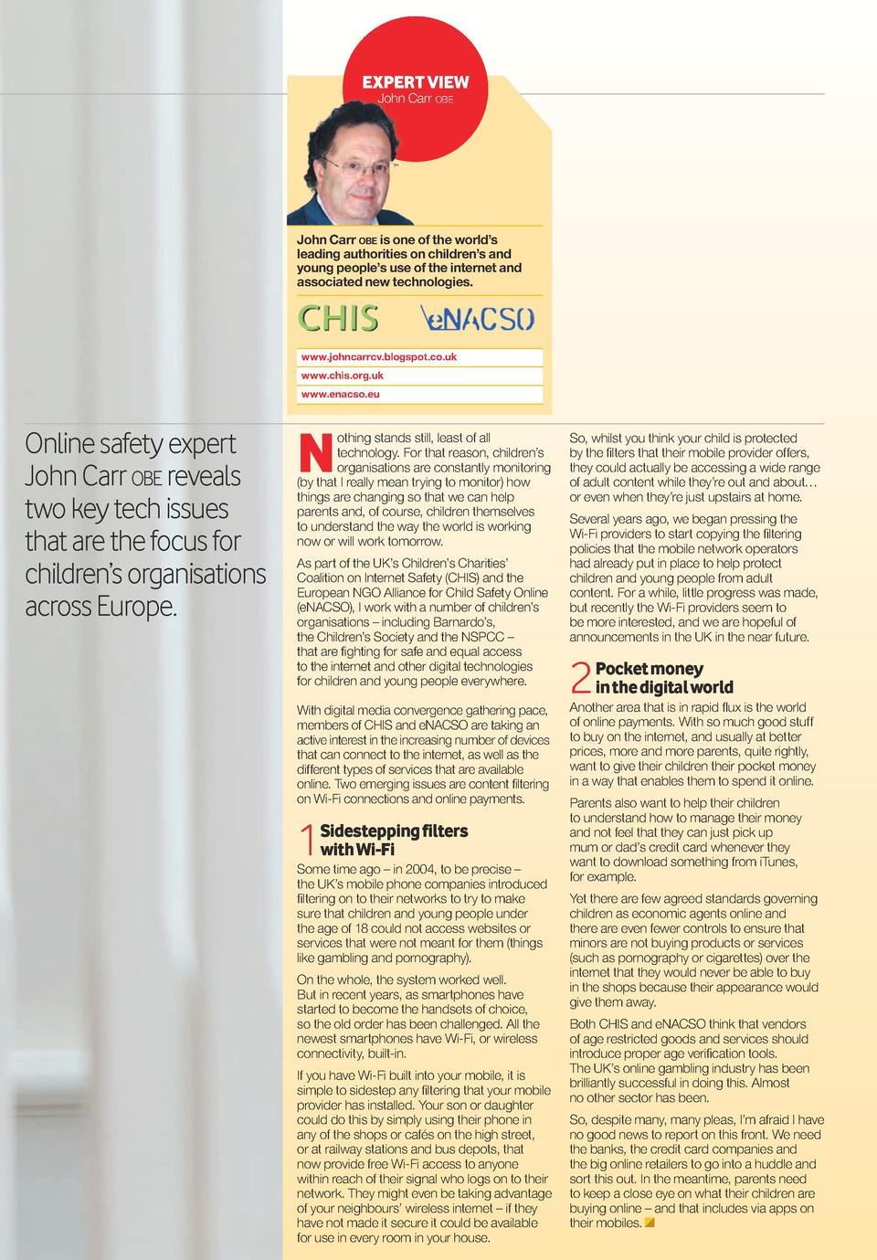 Vodafone Digital Parenting  113  exPerT vIeW John Carr obe  John Carr obe is one of the world   s leading authorities on c...