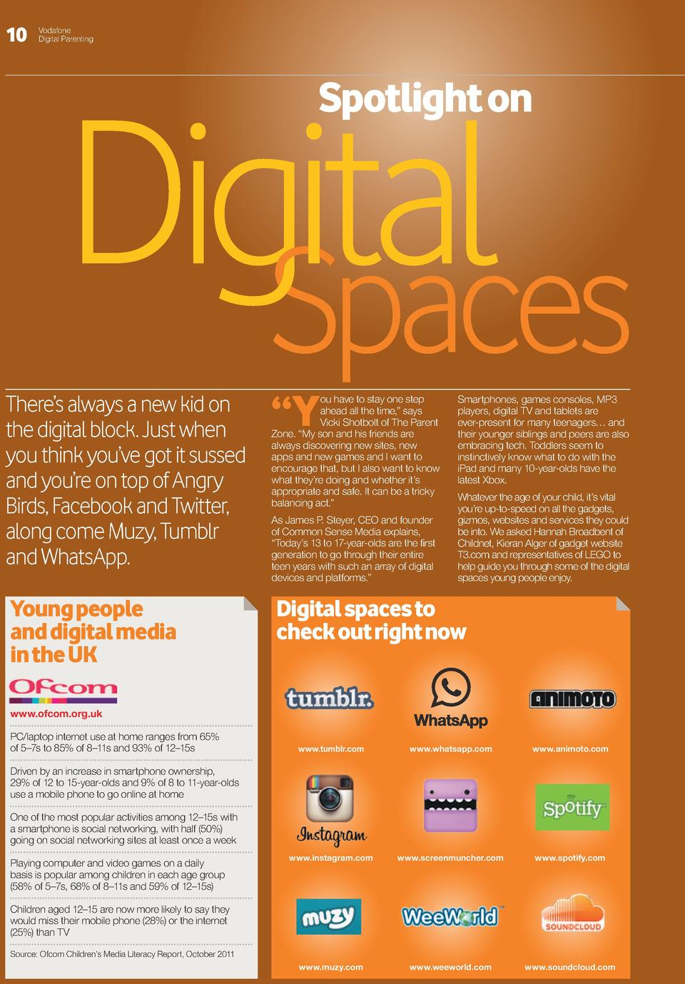 10  Vodafone Digital Parenting  Spotlight on   Digital Spaces There   s always a new kid on the digital block. Just when y...