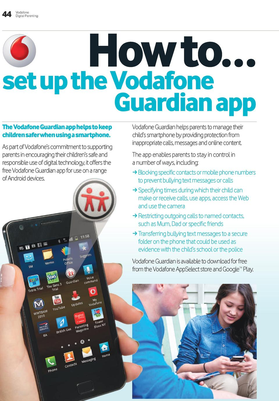 44  Vodafone Digital Parenting  how to    set up the Vodafone Guardian app  The Vodafone Guardian app helps to keep childr...