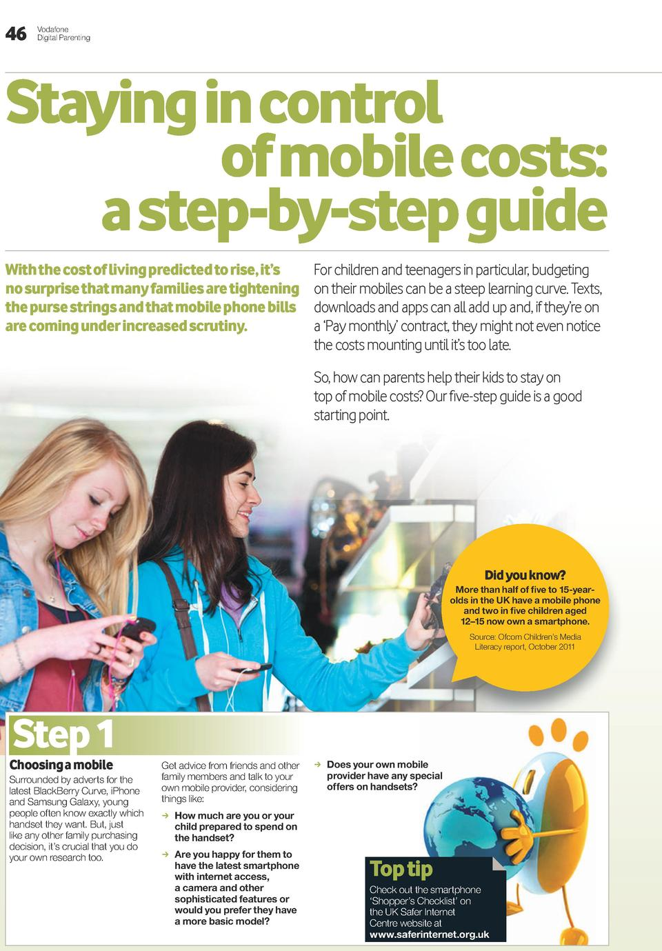 46  Vodafone Digital Parenting  Staying in control of mobile costs  a step-by-step guide With the cost of living predicted...