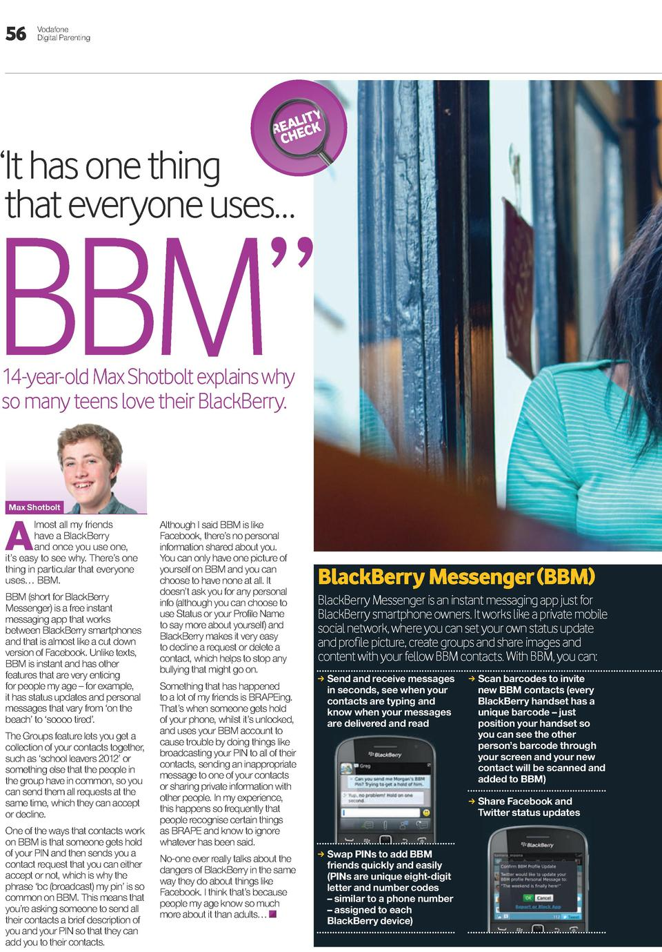 56  Vodafone Digital Parenting  lITy Rea eck ch     It has one thing that everyone uses     BBM    14-year-old Max Shotbol...