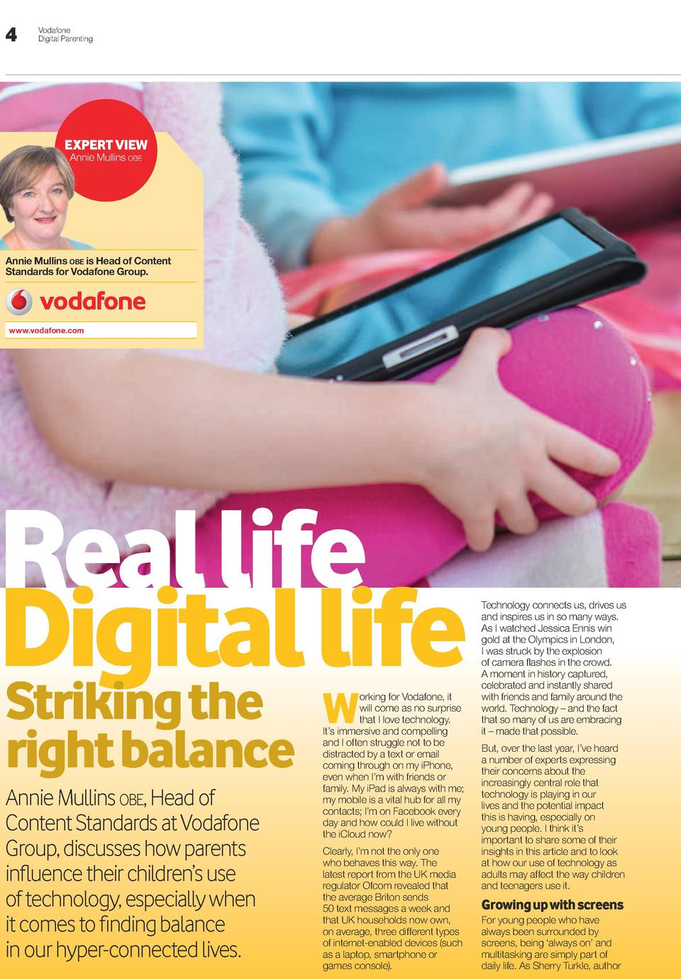 4  Vodafone Digital Parenting  EXPERT VIEW Annie Mullins obe  Annie Mullins obe is Head of Content Standards for Vodafone ...