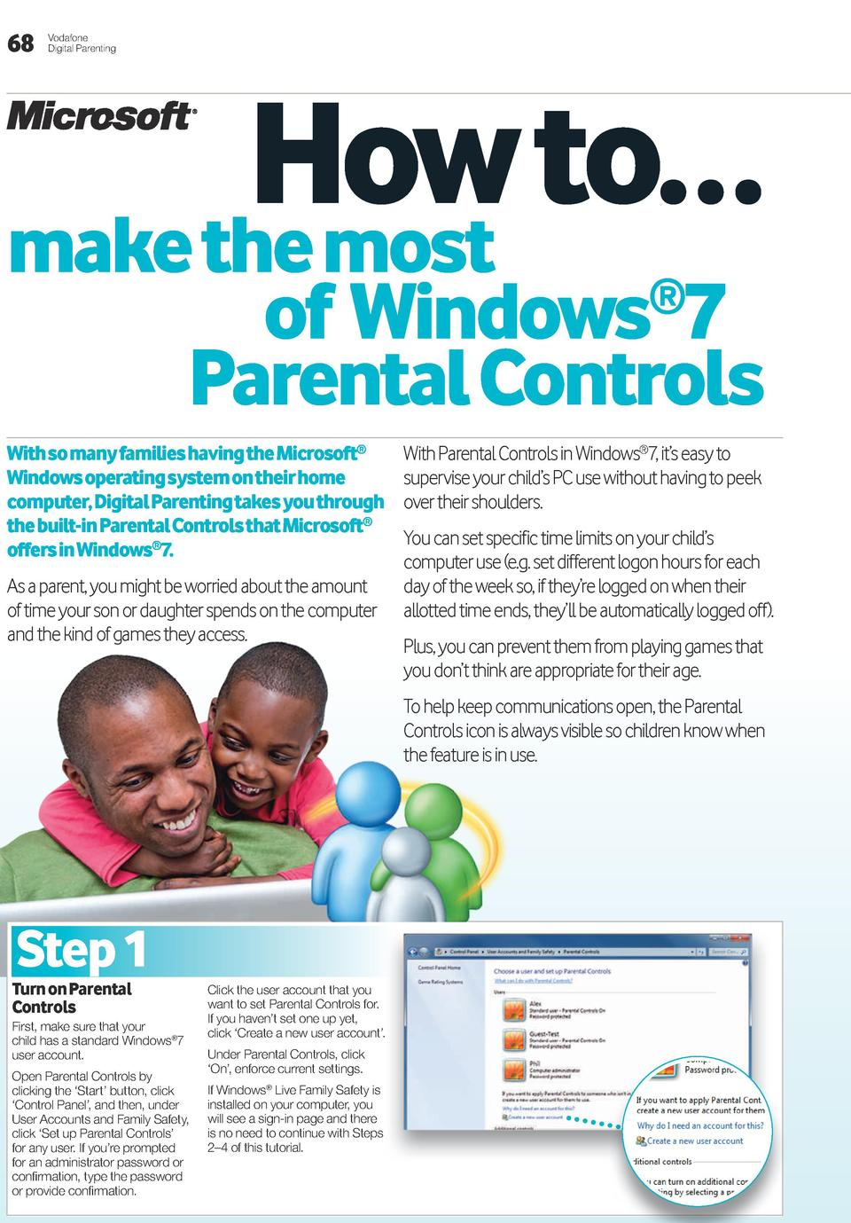 68  Vodafone Digital Parenting  How to    make the most  of Windows 7 Parental Controls     With so many families having t...