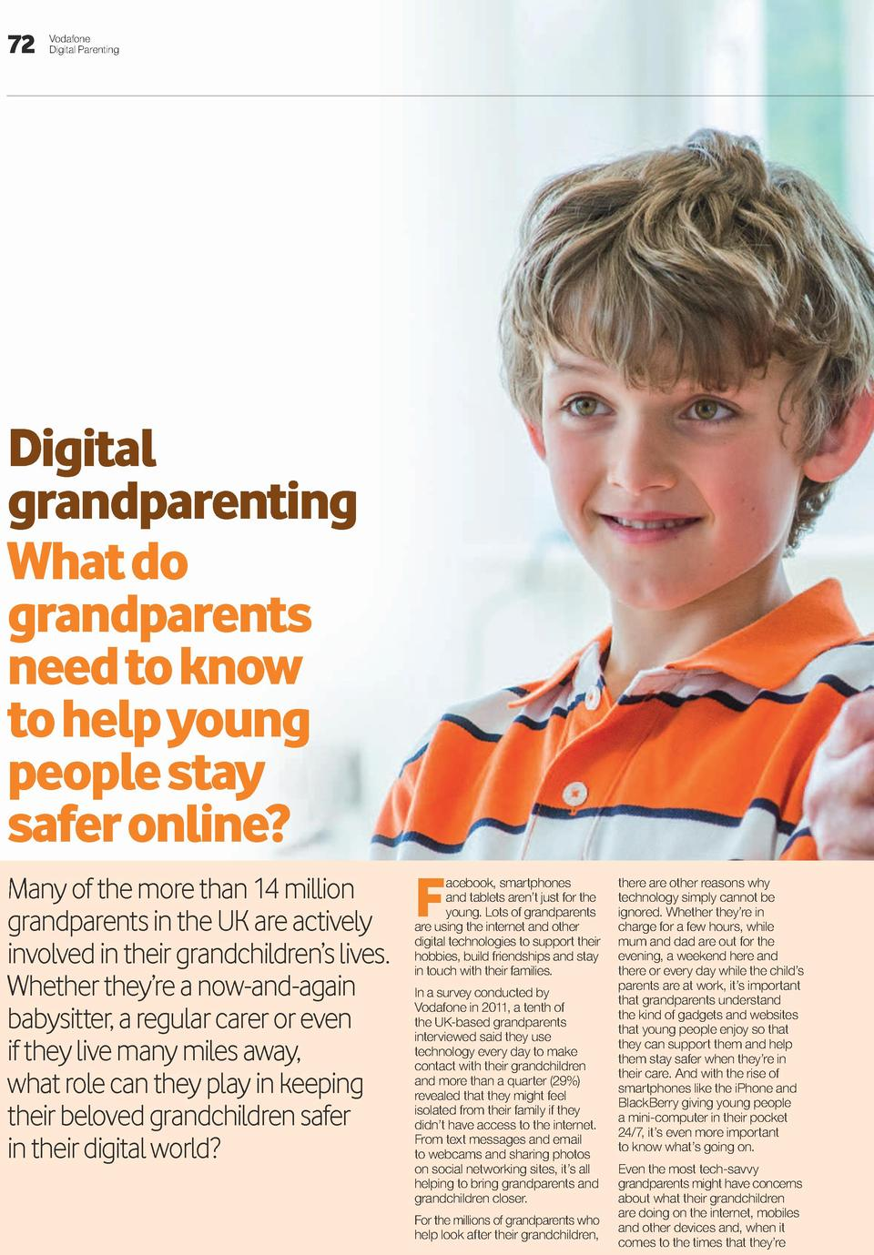 72  Vodafone Digital Parenting  Digital grandparenting What do grandparents need to know to help young people stay safer o...