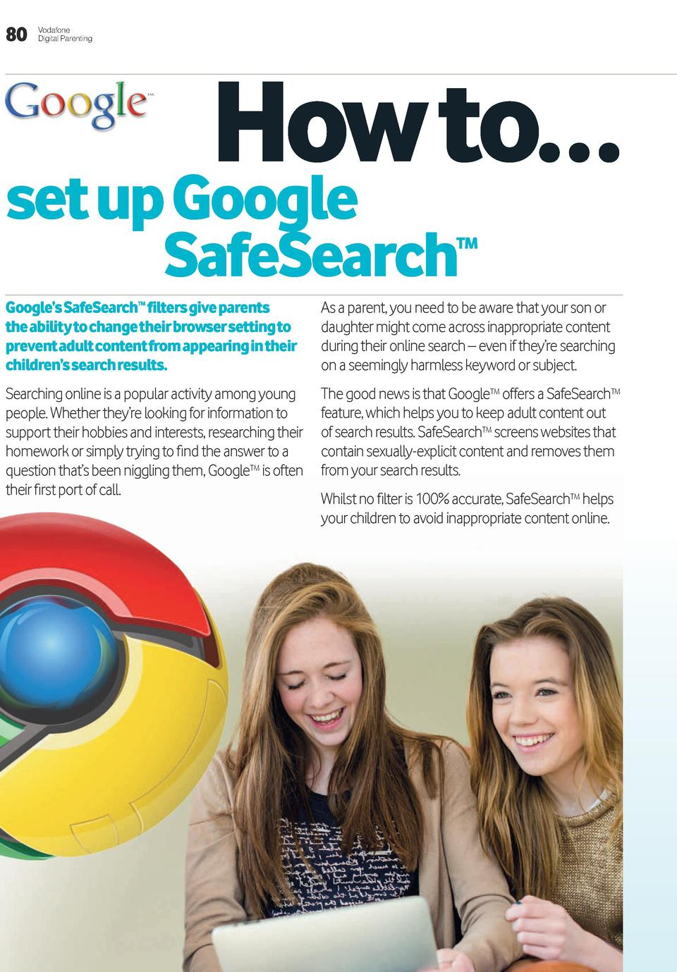 80  Vodafone Digital Parenting  How to    set up Google SafeSearch  tM  Google   s SafeSearch filters give parents the abi...