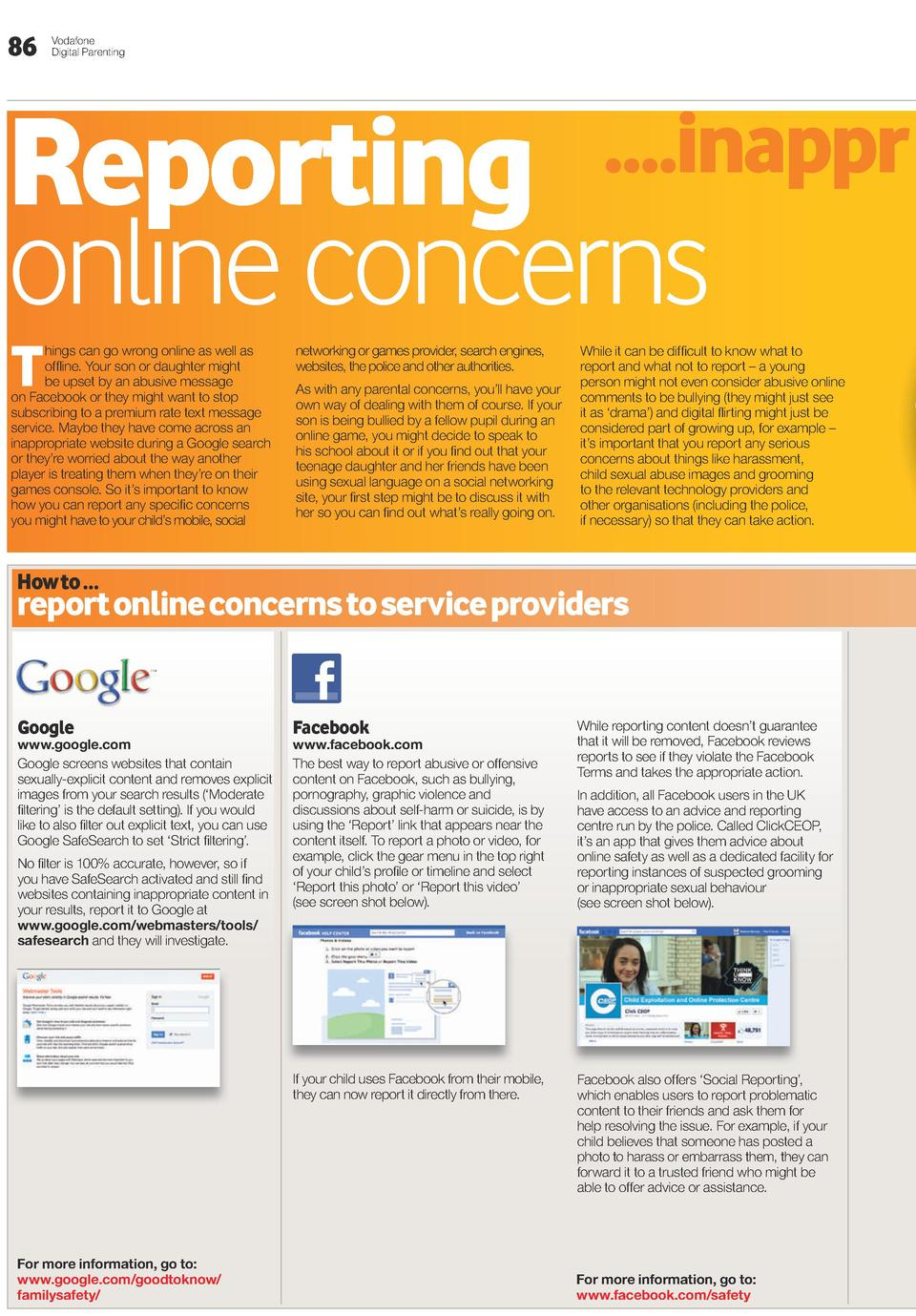 86  Vodafone Digital Parenting  Reporting online concerns  ....inappr  T  hings can go wrong online as well as offline. Yo...