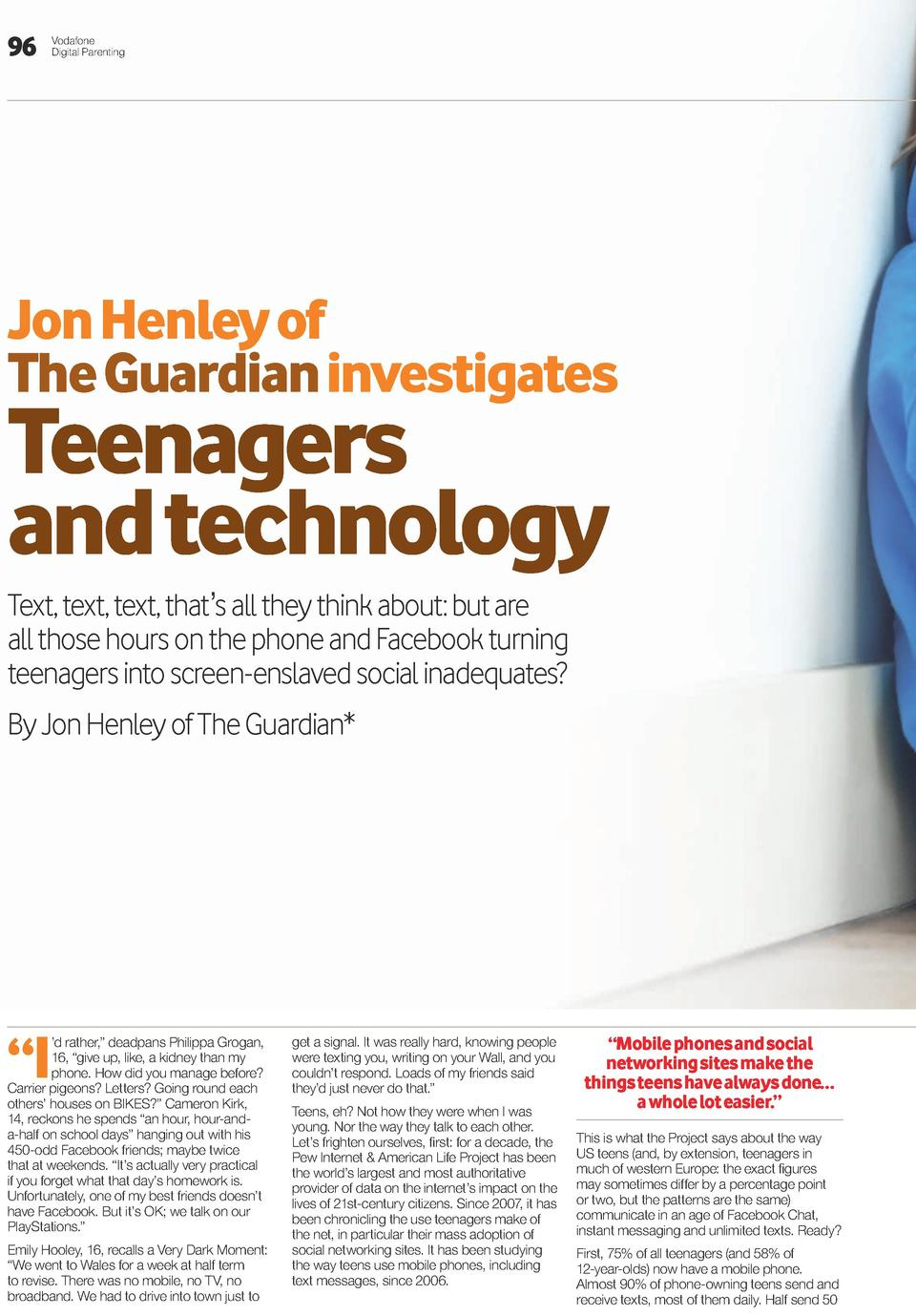 96  Vodafone Digital Parenting  Jon Henley of the Guardian investigates  teenagers and technology Text, text, text, that  ...