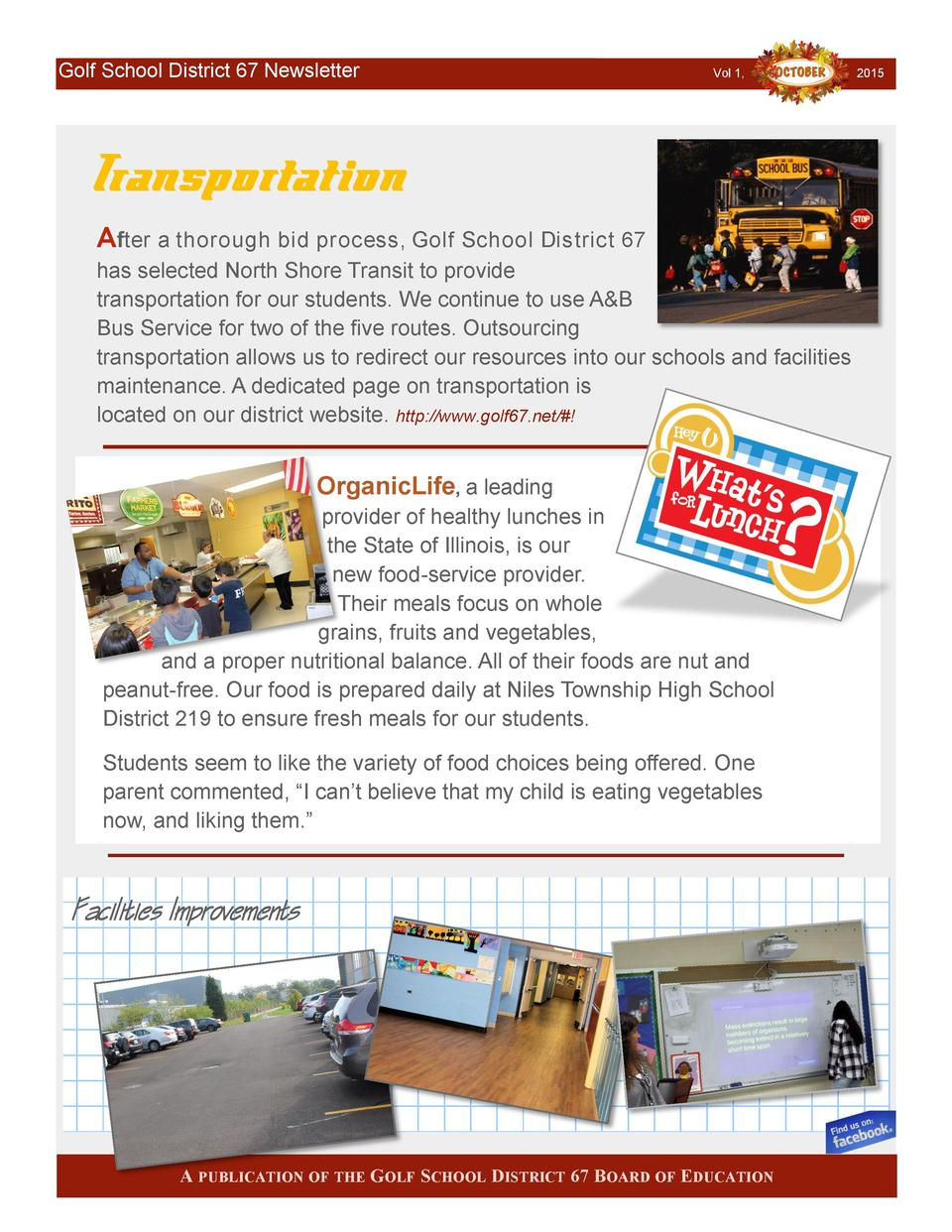 Golf School District 67 Newsletter  Vol 1,  Transportation After a thorough bid process, Golf School District 67 has selec...