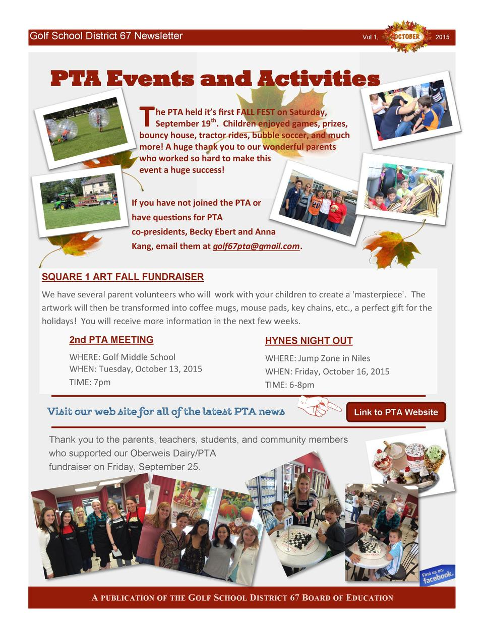 Golf School District 67 Newsletter  Vol 1,  2015  PTA Events and Activities  T  he PTA held it   s first FALL FEST on Satu...