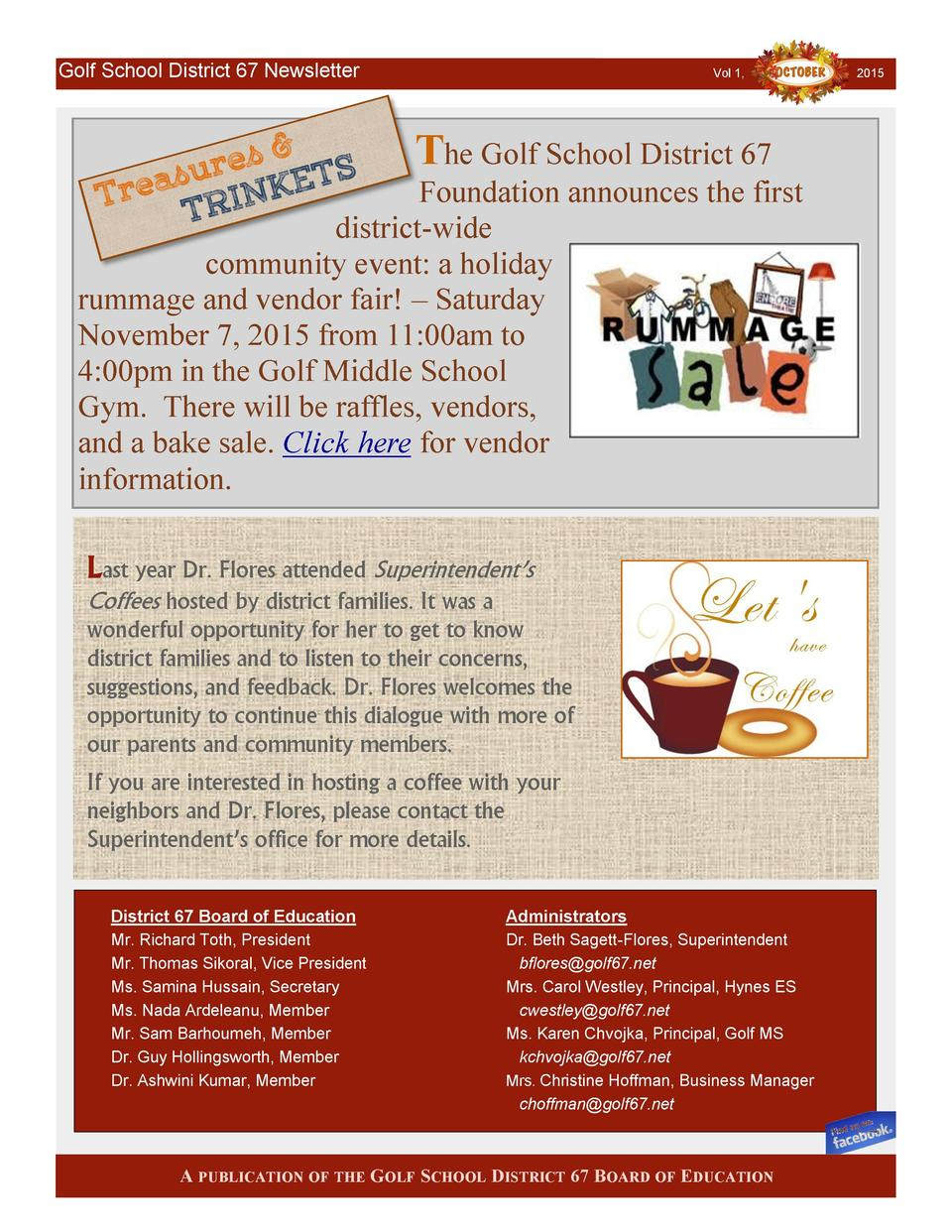 Golf School District 67 Newsletter  Vol 1,  The Golf School District 67 Foundation announces the first district-wide commu...