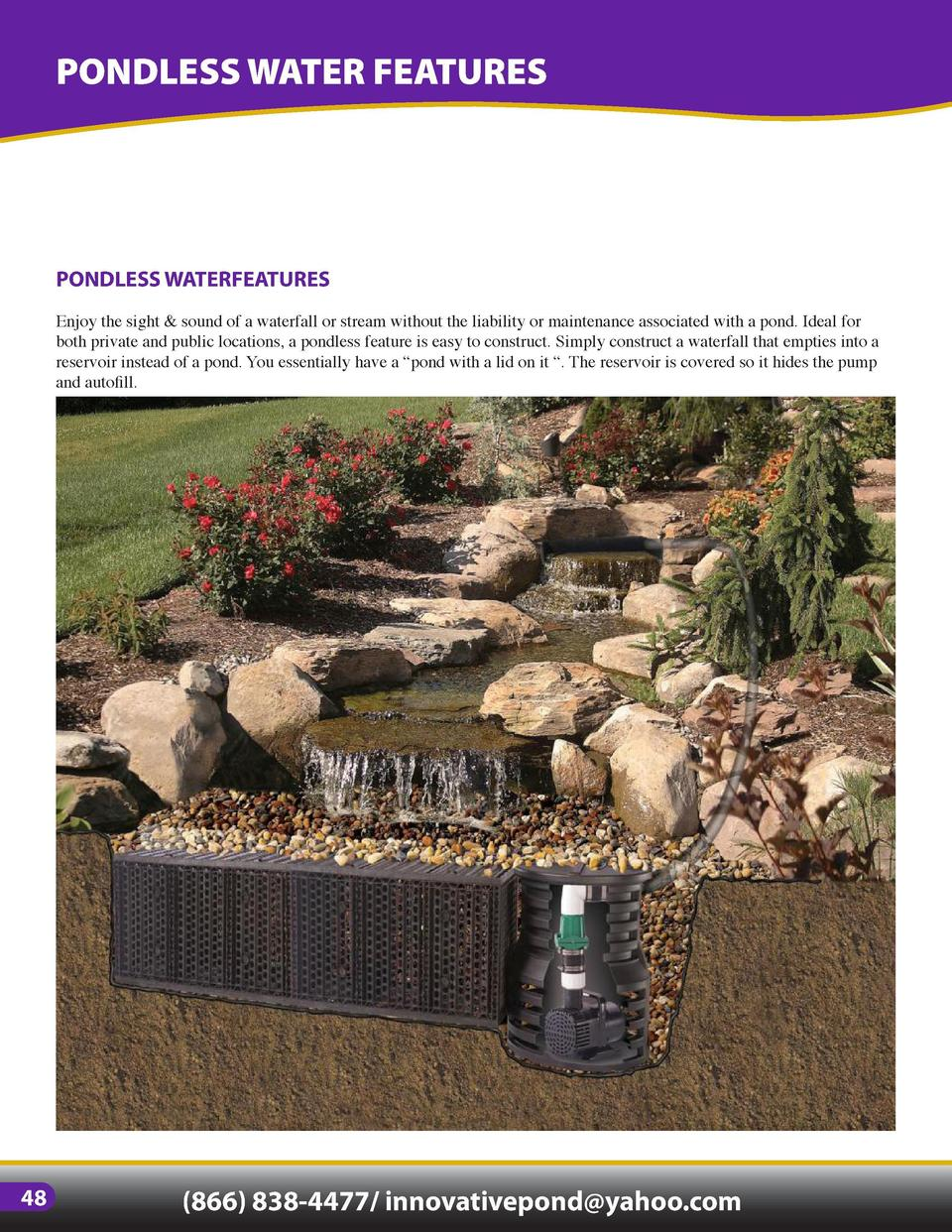 PONDLESS WATER FEATURES  PONDLESS WATERFEATURES Enjoy the sight   sound of a waterfall or stream without the liability or ...