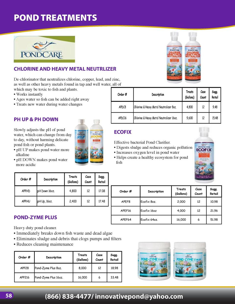 POND TREATMENTS  CHLORINE AND HEAVY METAL NEUTRLIZER  GREENCLEAR GRANUALR ALGAECIDE  De-chlorinator that neutralizes chlor...