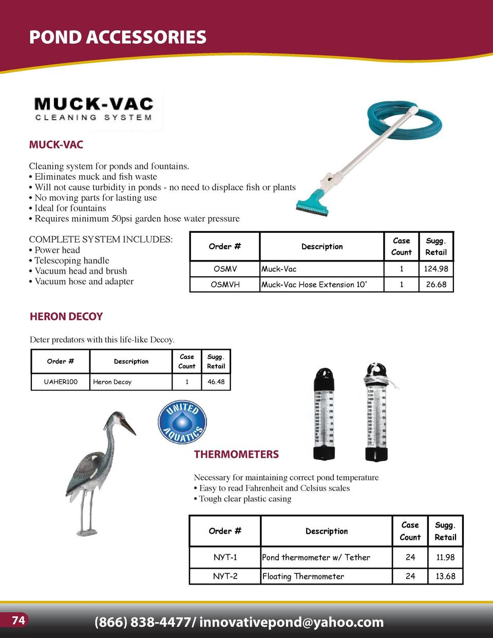 POND ACCESSORIES  ELECTRICAL ACCESSORIES  MUCK-VAC  POWER CONTROL CENTER  Cleaning system for ponds and fountains.     Eli...