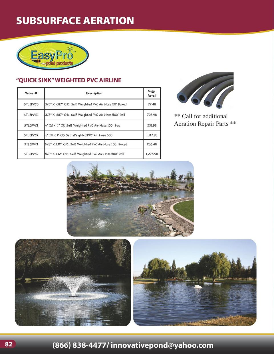 SUBSURFACE AERATION  SURFACE AERATION   FOUNTAINS Fountains  Aerators  Circulators  De-Icers Industrial Strength, enerfy e...