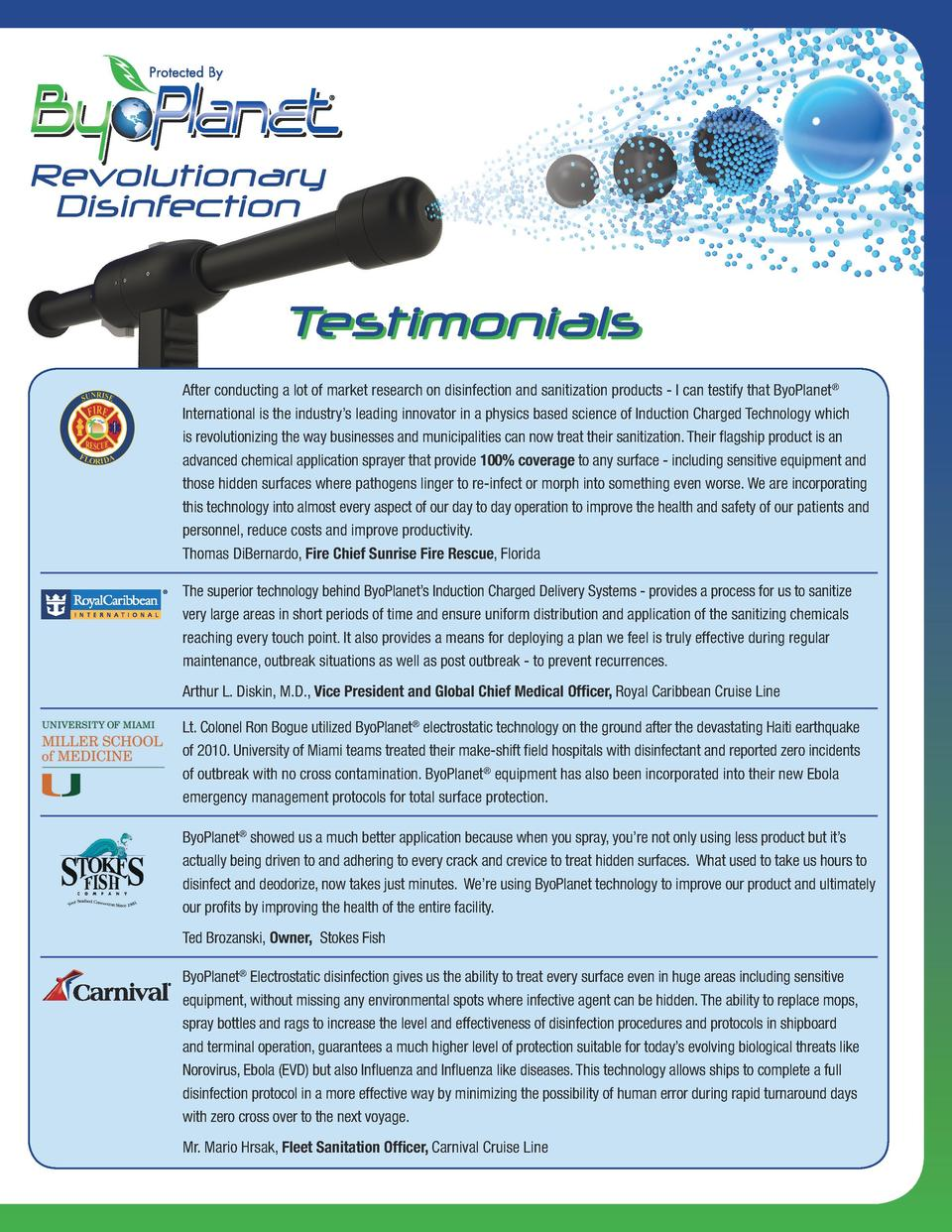 Revolutionary Disinfection  Testimonials After conducting a lot of market research on disinfection and sanitization produc...