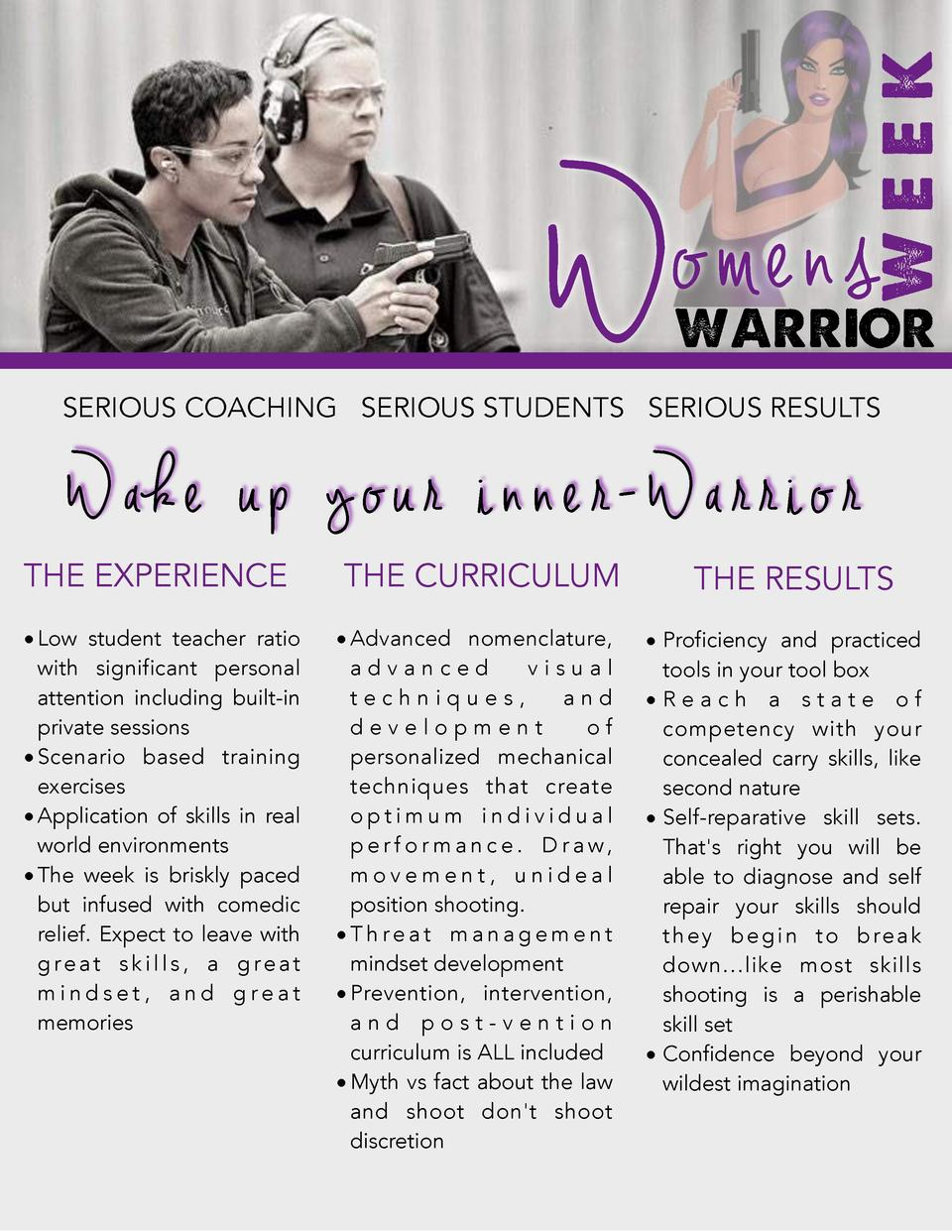 week  W  o men s  warrior  SERIOUS COACHING SERIOUS STUDENTS SERIOUS RESULTS  Wa ke up your inner-Warrior THE EXPERIENCE  ...
